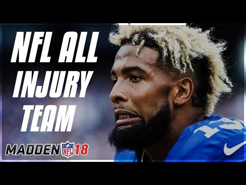 THE ALL INJURED 2017 NFL TEAM! Madden NFL 18