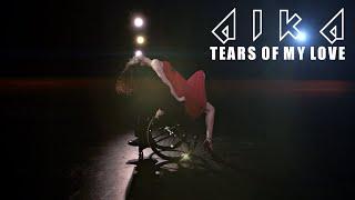 Video AIKA - Tears of my love