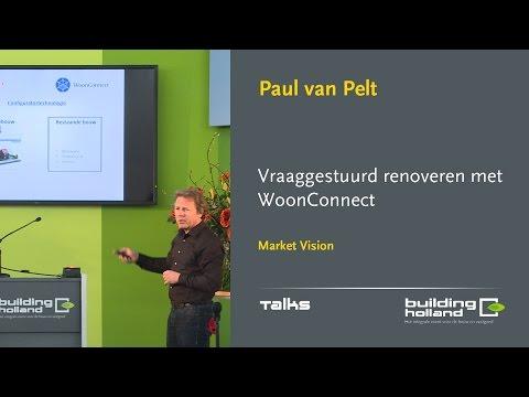 Vraaggestuurd renoveren met WoonConnect = Paul van Pelt