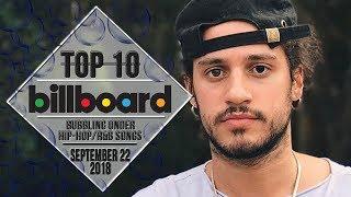 Top 10 • US Bubbling Under Hip-Hop/R&B Songs • September 22, 2018 | Billboard-Charts