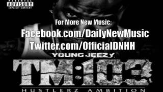 Young Jeezy - Nothing (Prod. By Lil Lody)