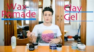Hair Products - Wax, Pomade, Clay, Gel ~ Whats The Difference?