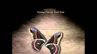 Better Man - Mad World: Strung Out On Pearl Jam A String Quartet Tribute