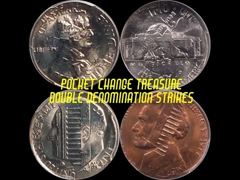 POCKET CHANGE RARITIES - A LOOK AT DOUBLE DENOMINATION STRIKES AND THEIR VALUE