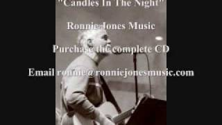 Ronnie Jones - Candles In The Night