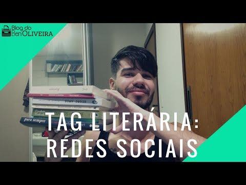 Tag Literária: Redes Sociais | Ben Oliveira