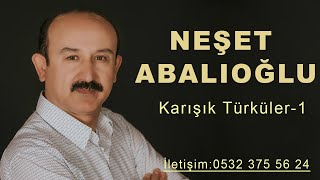 Neşet Abalıoğlu 2018 En Iyi Seçme Türküler Serisi 1 BY Ozan KIYAK