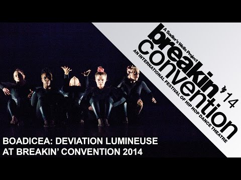 Boadicea Crew – Deviation Lumineuse: Breakin' Convention 2014, Sadler's Wells, London