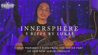 Video INNERSPHERE - 5 riffs by Lukas Mai - Omfalos [guitar playthrough