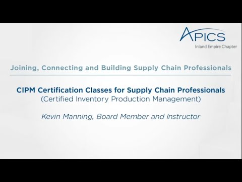 APICS Inland Empire Offers Wide Arrange of Supply Chain ...