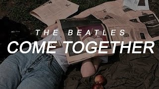 [ come together // the beatles; lyrics ]
