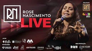 Live - Rose Nascimento