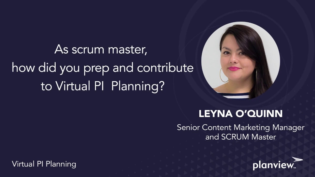 Video: As Scrum Master, how did you prep and contribute to virtual PI planning?