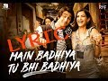 main badiya tu vi badiya lyric/SANJU/KARAOKE AND LYRIC