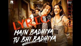 main badiya tu vi badiya lyric/SANJU/KARAOKE AND LYRIC
