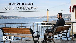 Murat Belet Sen Varsan