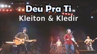 Kleiton & Kledir - Deu Pra Ti - MPB - 011