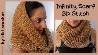 Crochet Infinity Scarf - 3D Stitch