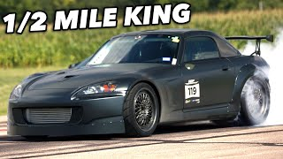The New S2000 Half Mile KING! by 1320Video