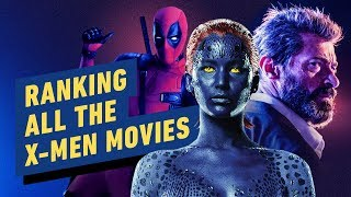 All The X Men Movies Ranked