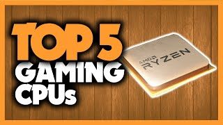 Best Gaming CPU in 2020 [5 AMD Ryzen & Intel Processors For Any Budget]