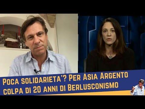 Poca solidarietà? Per Asia Argento colpa di 20 anni di Berlusconismo (18 ottobre 2017)