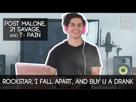 Rockstar, I Fall Apart, and Buy U a Drank by Post Malone, 21 Savage, and T- Pain | Alex Aiono Mashup