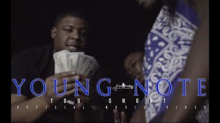 Young Note - Too Short (Official Music Video)
