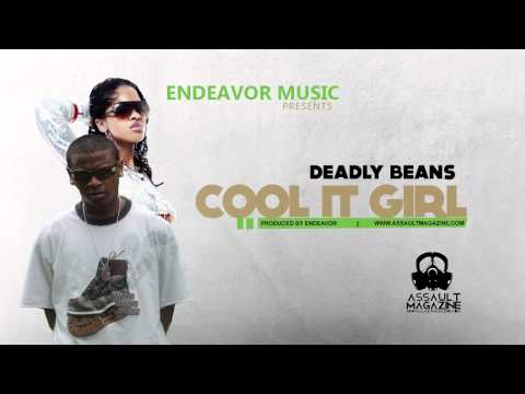 Deadly Beans - Cool It Girl (July 2011) (Produced by Endeavor Music)