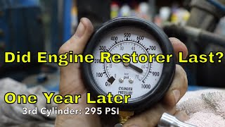 """Did the """"Engine Restore"""" Compression Improvement Last?  One year later (Episode 2)"""