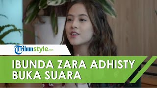 Buka Suara Soal Video Anaknya dengan Niko Al Hakim Viral, Ibunda Adhisty Zara: Jangan Ditiru