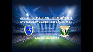 R.F.F.M. - Jornada 10 - Preferente Femenino Cadete (Grupo 1): Juventud Sanse 0-2 C.D. Leganés S.A.D.