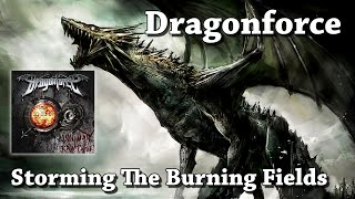 Storming The Burning Fields - Dragonforce (HQ)