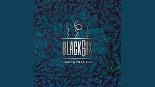 BLACK6IX - Excited