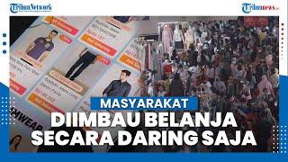 Cegah Kerumunan di Pusat Perbelanjaan, Maysarakat Diimbau Berbelanja Secara Daring