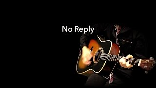 No Reply - The Beatles karaoke cover