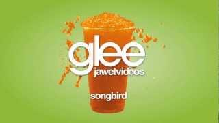 Glee Cast - Songbird (karaoke version)