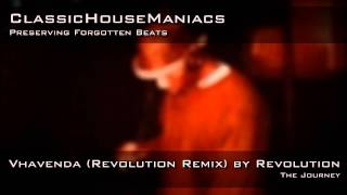Revolution - Vhavenda (Revolution Remix)