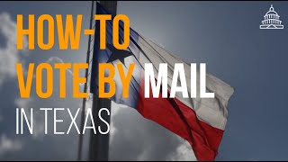 How to Vote-by-Mail in Texas During the COVID-19 Pandemic   RA News