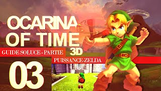 Soluce de Ocarina of Time 3D — Partie 03