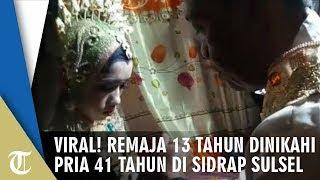 Viral! Remaja 13 Tahun Dinikahi Pria 41 Tahun di Sidrap Sulsel