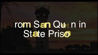 Nothing More -  An offering from San Quentin
