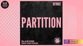 PARTITION (DANCE COVER VERSION) (Studio Version) (Originally By BEYONCÉ)