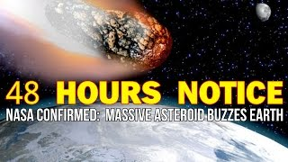 NASA CONFIRMED: TWO MILE ASTEROID BUZZES EARTH IN 48 HOURS