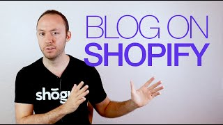 Creating a Blog in Shopify (The Easy Way)