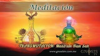 Meditación: Transmutación Ham Sah