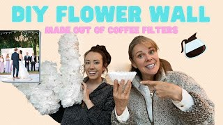DIY COFFEE FILTER FLOWER WALL || Save Hundreds Of Dollars On This DIY Wedding Hack!