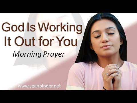 GOD IS WORKING IT OUT FOR YOU - 2 KINGS 8 - MORNING PRAYER | PASTOR SEAN PINDER (video)