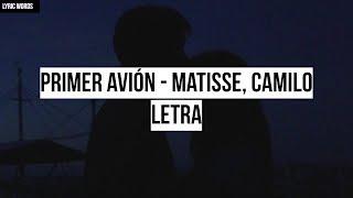 Primer Avión   Matisse, Camilo (Letra)