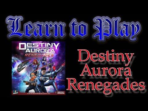 Learn to Play: Destiny Aurora Renegades